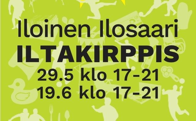 Iloinen Ilosaari -iltakirppis 29.5. & 19.6.