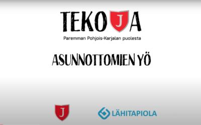 TEKOJA-kampanja by JIPPO & LähiTapiola Itä: ASUNNOTTOMIEN YÖ