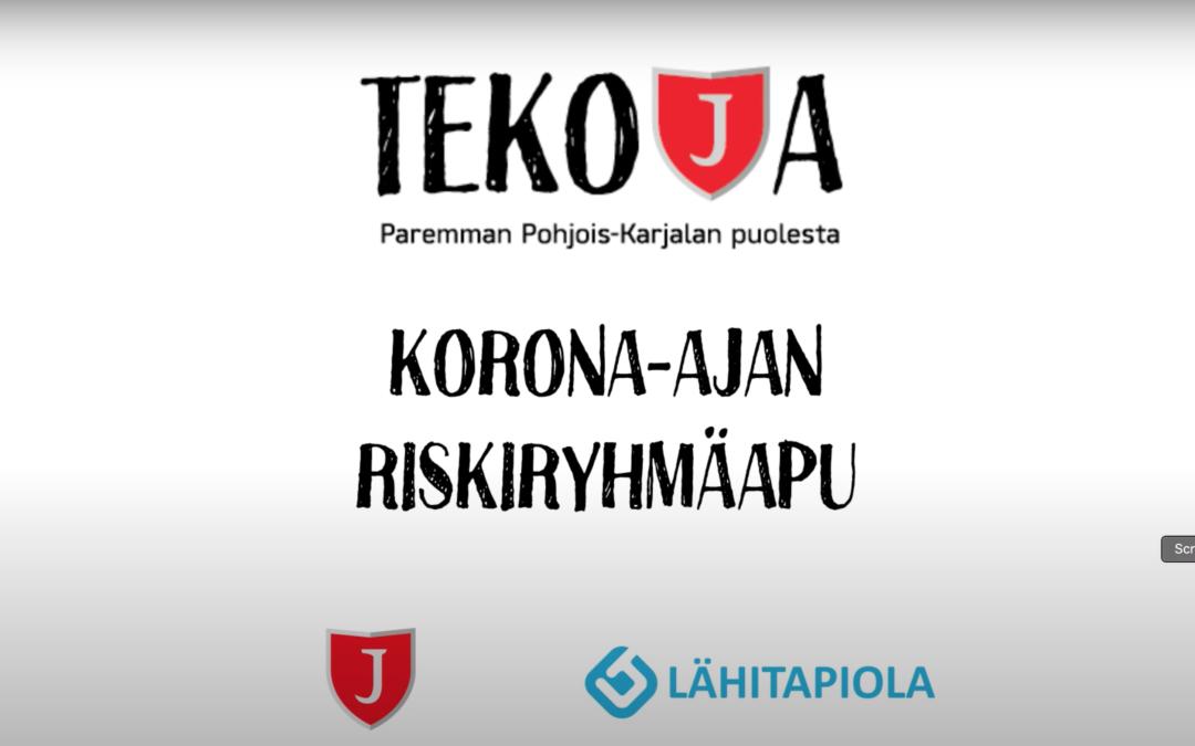 TEKOJA-KAMPANJA BY JIPPO & LÄHITAPIOLA ITÄ: Korona-ajan riskiryhmäapu