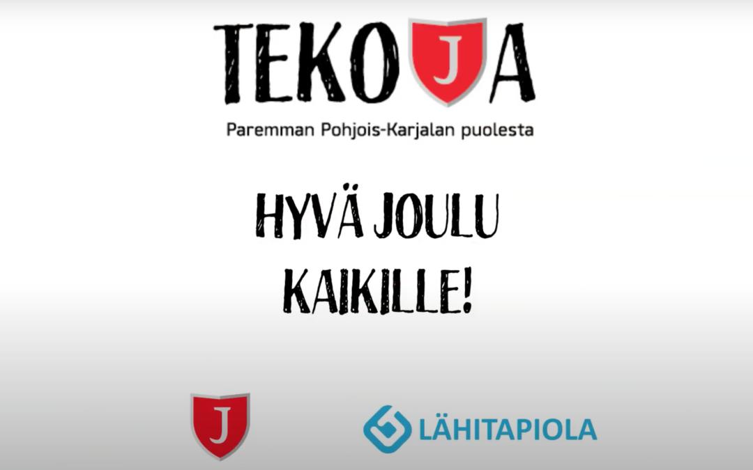 Tekoja-kampanja, osa 6. HYVÄ JOULU KAIKILLE!
