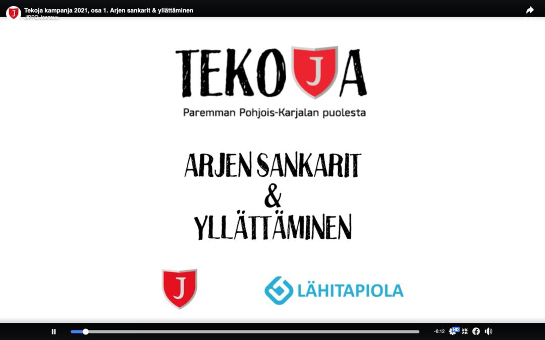 Tekoja-kampanja: ARJEN SANKARIT & YLLÄTTÄMINEN